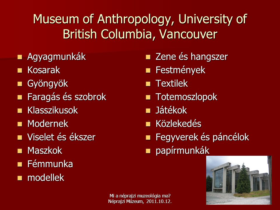 Museum of Anthropology, University of British Columbia, Vancouver