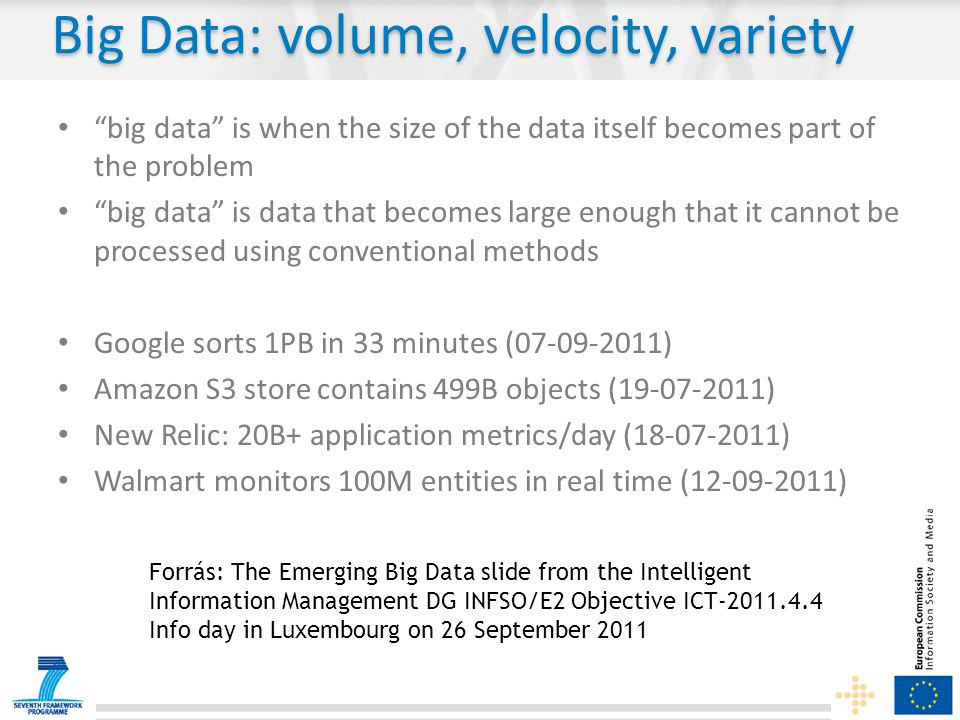 Big Data: volume, velocity, variety