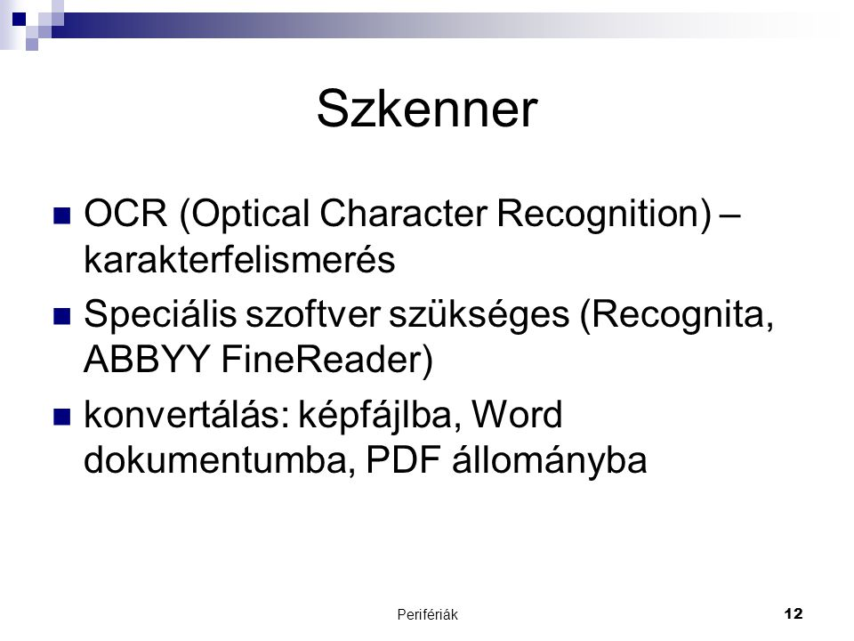 Szkenner OCR (Optical Character Recognition) – karakterfelismerés
