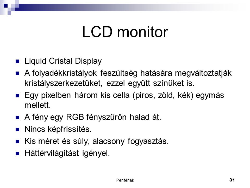 LCD monitor Liquid Cristal Display