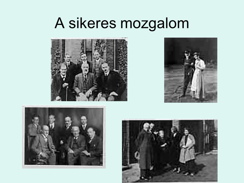 A sikeres mozgalom