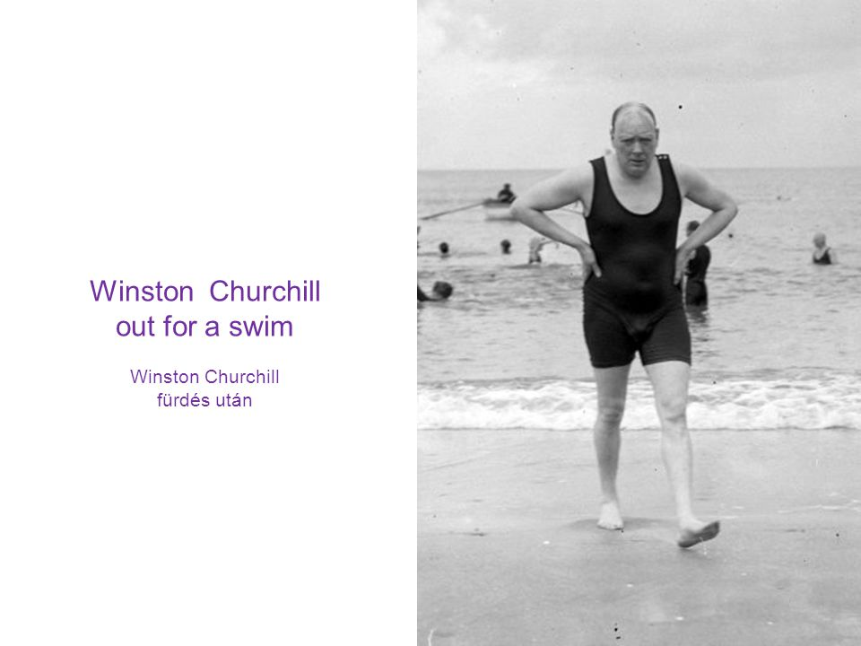 Winston Churchill out for a swim Winston Churchill fürdés után