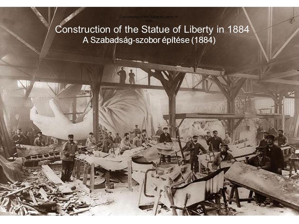 Construction of the Statue of Liberty in
