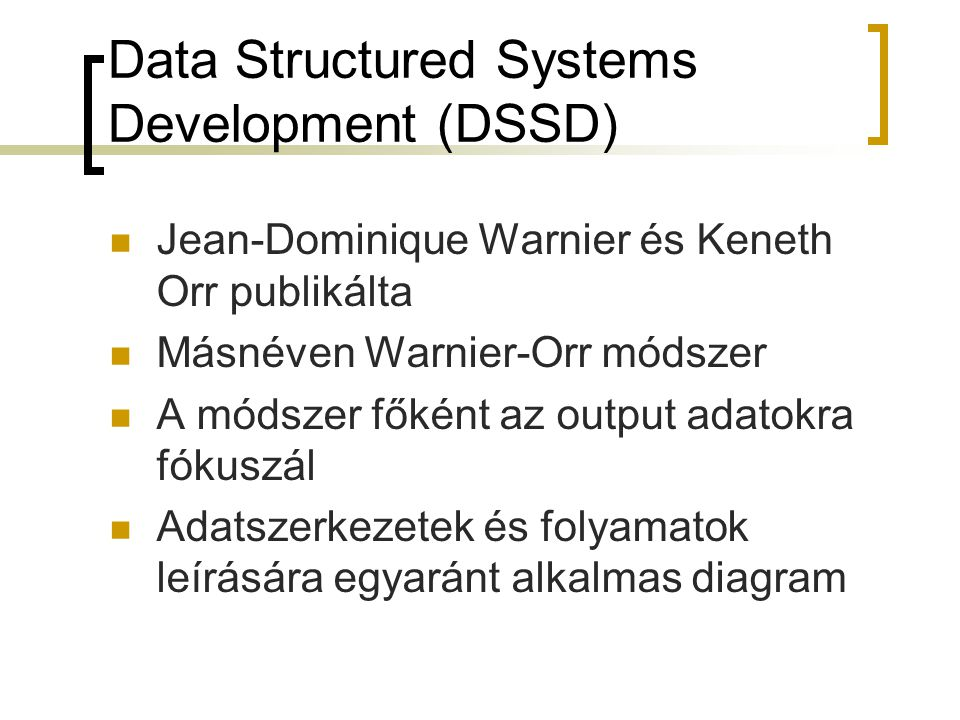 Data Structured Systems Development (DSSD)