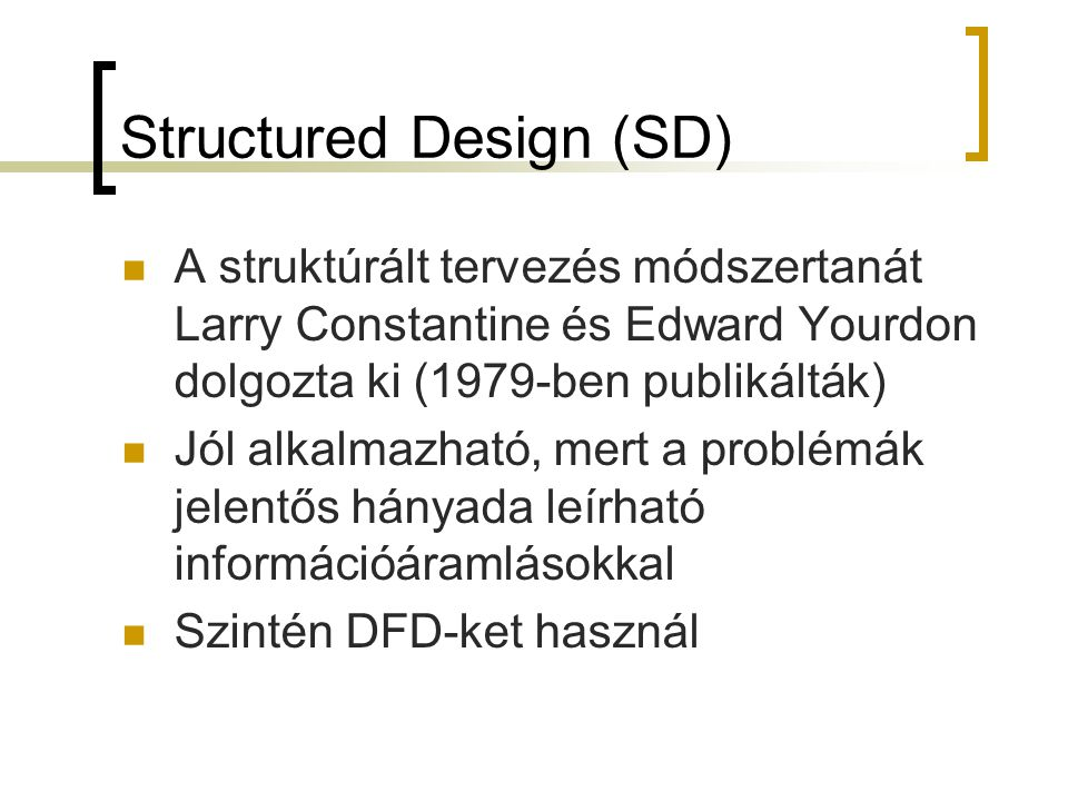 Structured Design (SD)