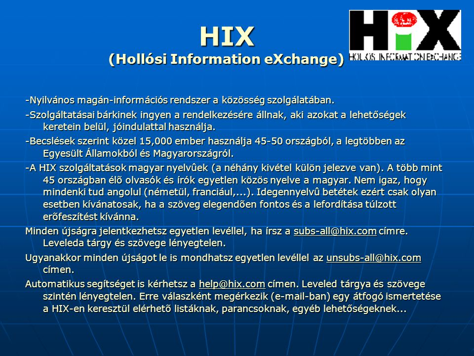 HIX (Hollósi Information eXchange)