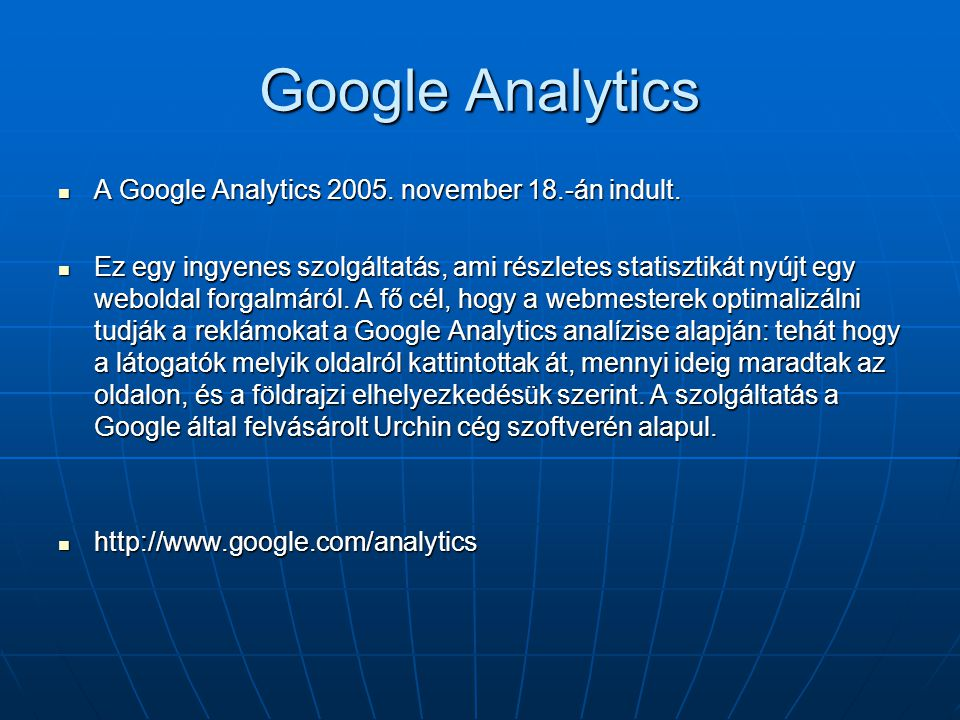 Google Analytics A Google Analytics november 18.-án indult.