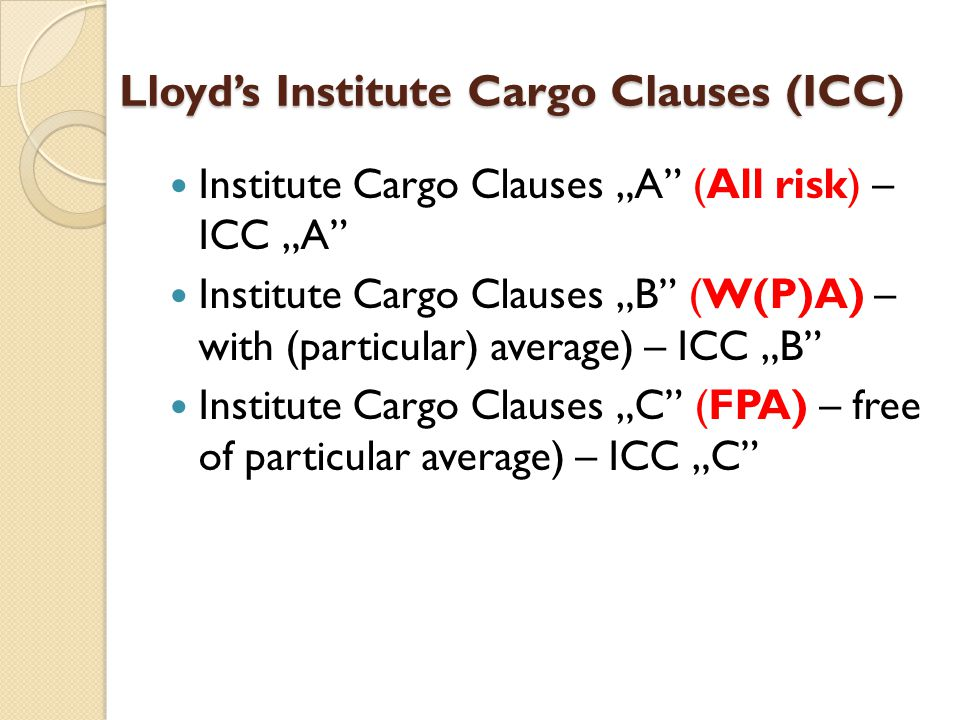 Lloyd's Institute Cargo Clauses (ICC)