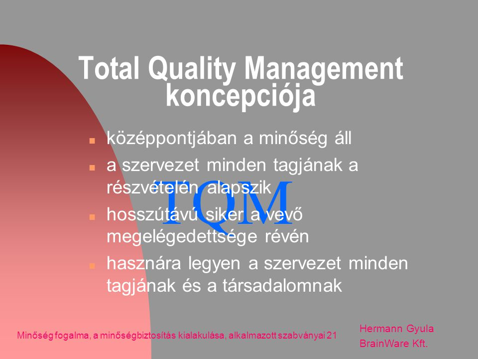 Total Quality Management koncepciója