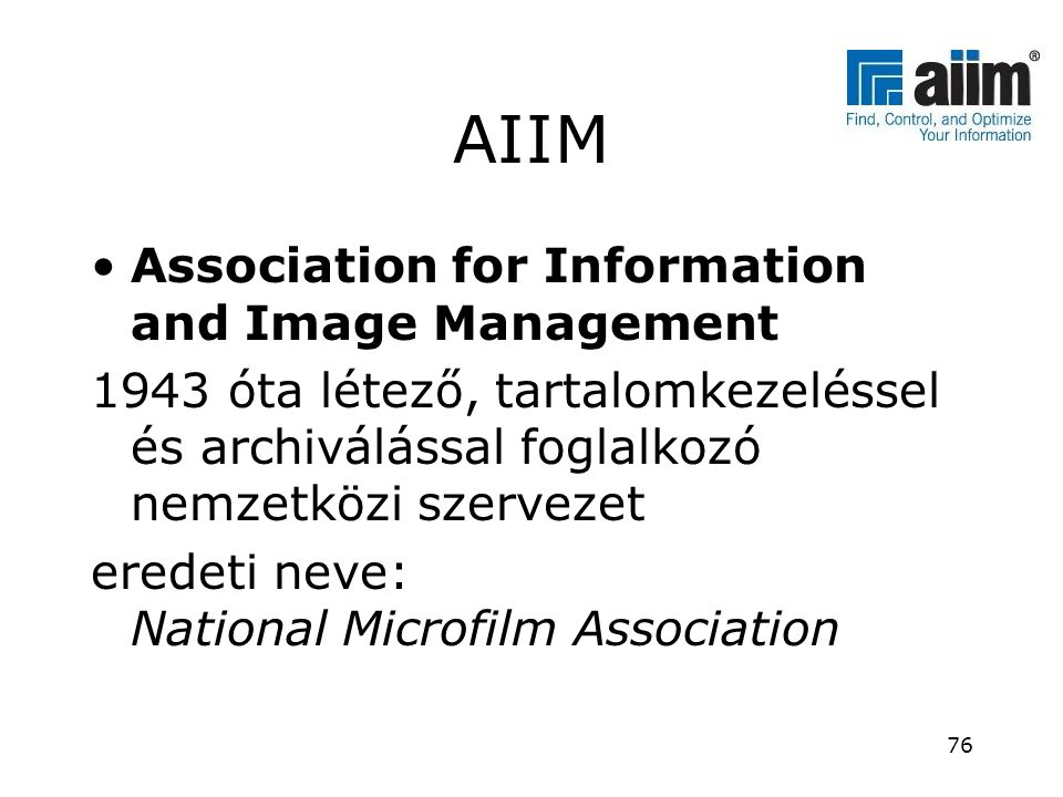 AIIM Association for Information and Image Management