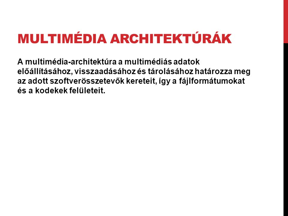Multimédia architektúrák