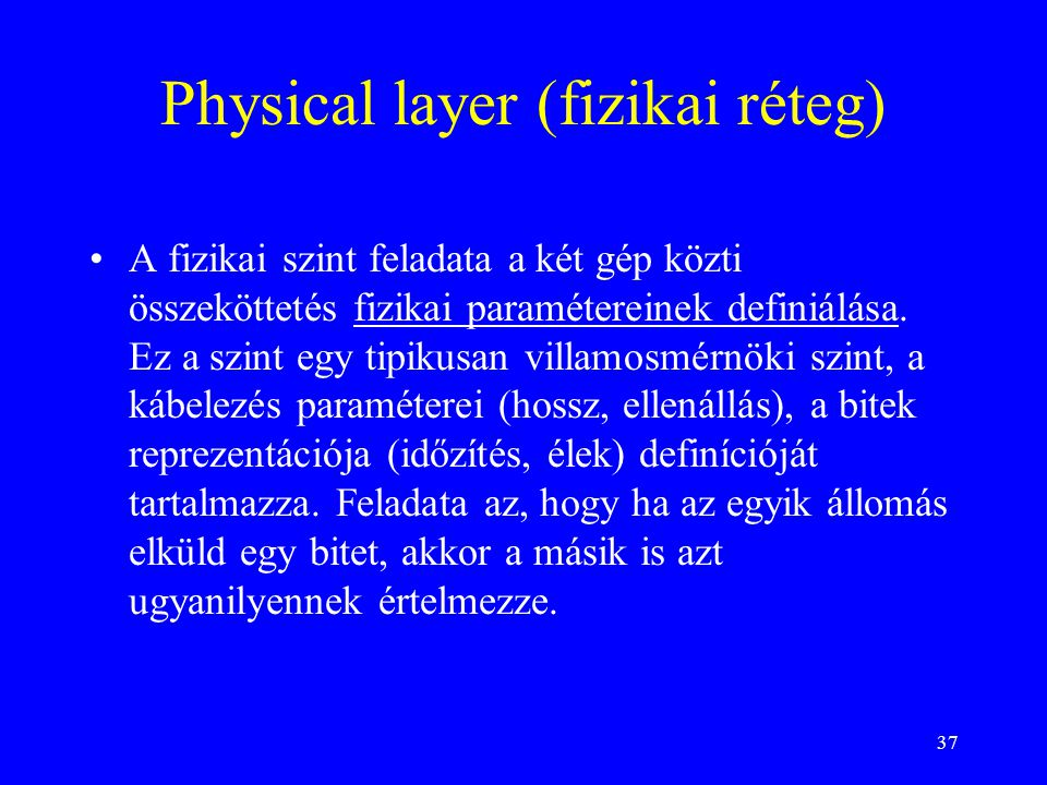 Physical layer (fizikai réteg)