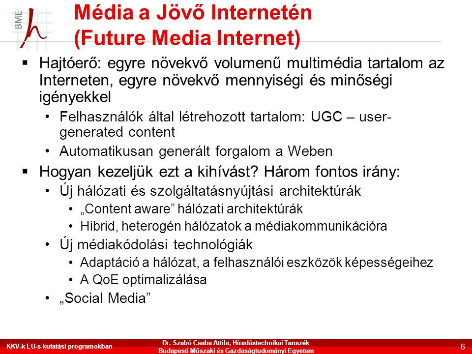 Média a Jövő Internetén (Future Media Internet)