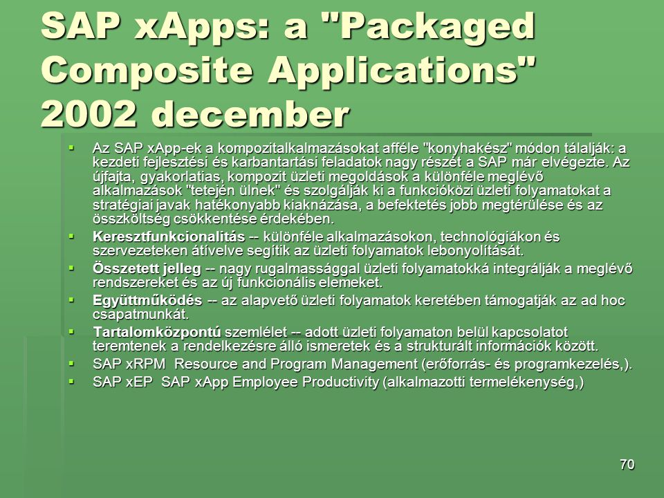 SAP xApps: a Packaged Composite Applications 2002 december