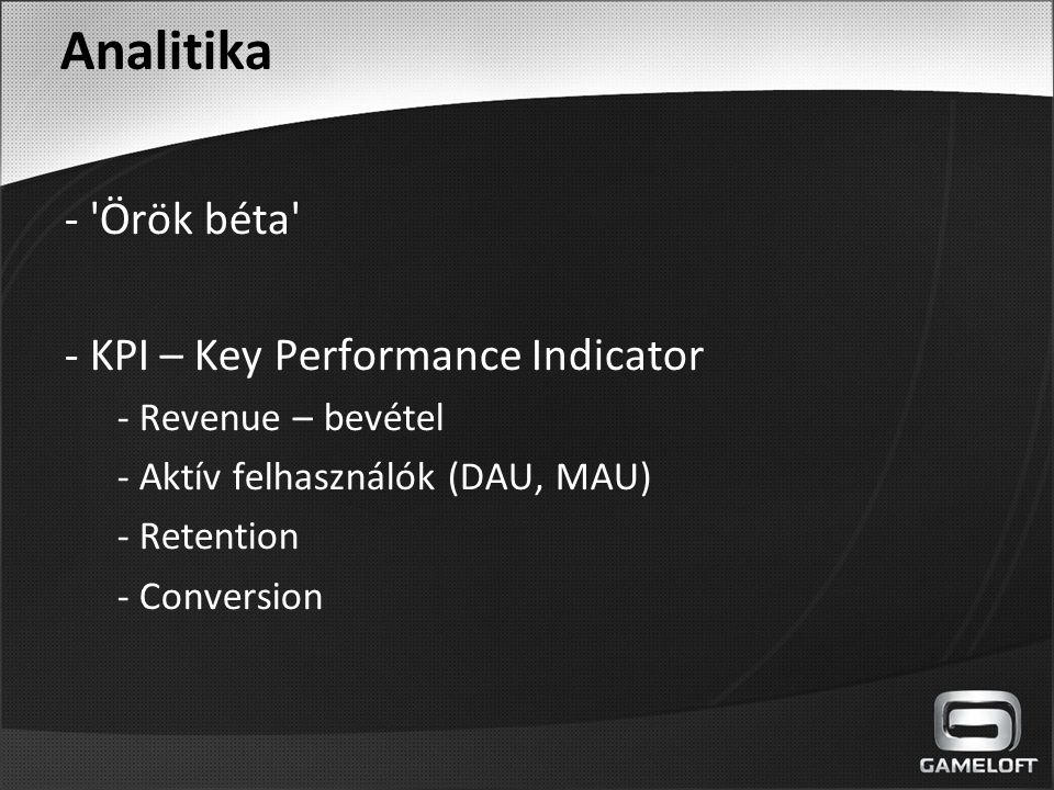 Analitika - Örök béta - KPI – Key Performance Indicator