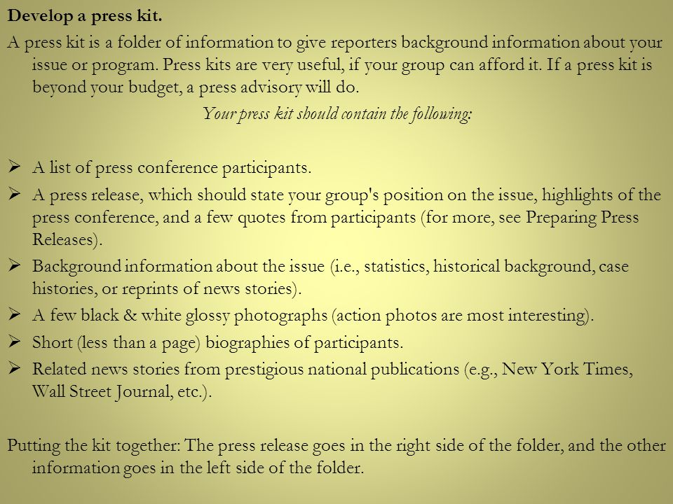 Your press kit should contain the following:
