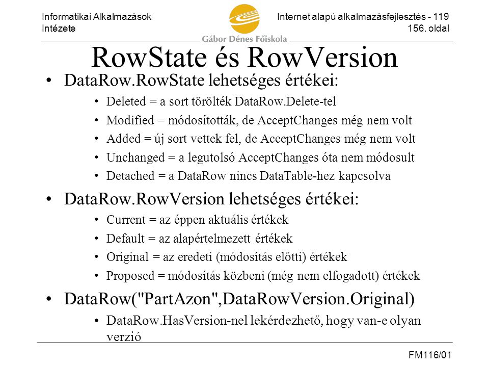 RowState és RowVersion