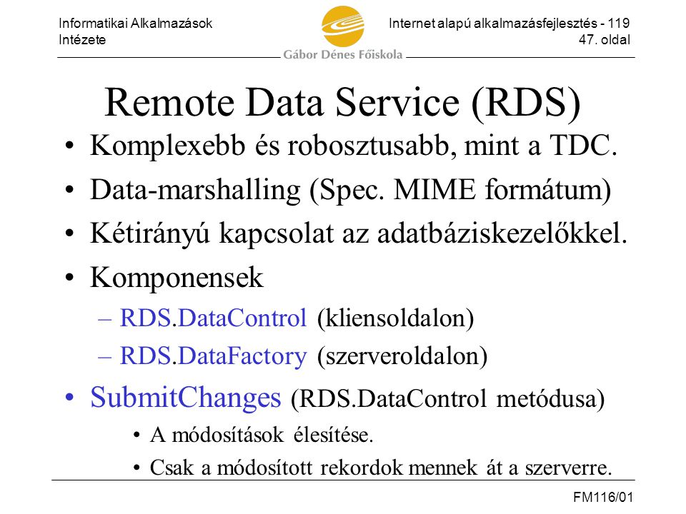 Remote Data Service (RDS)