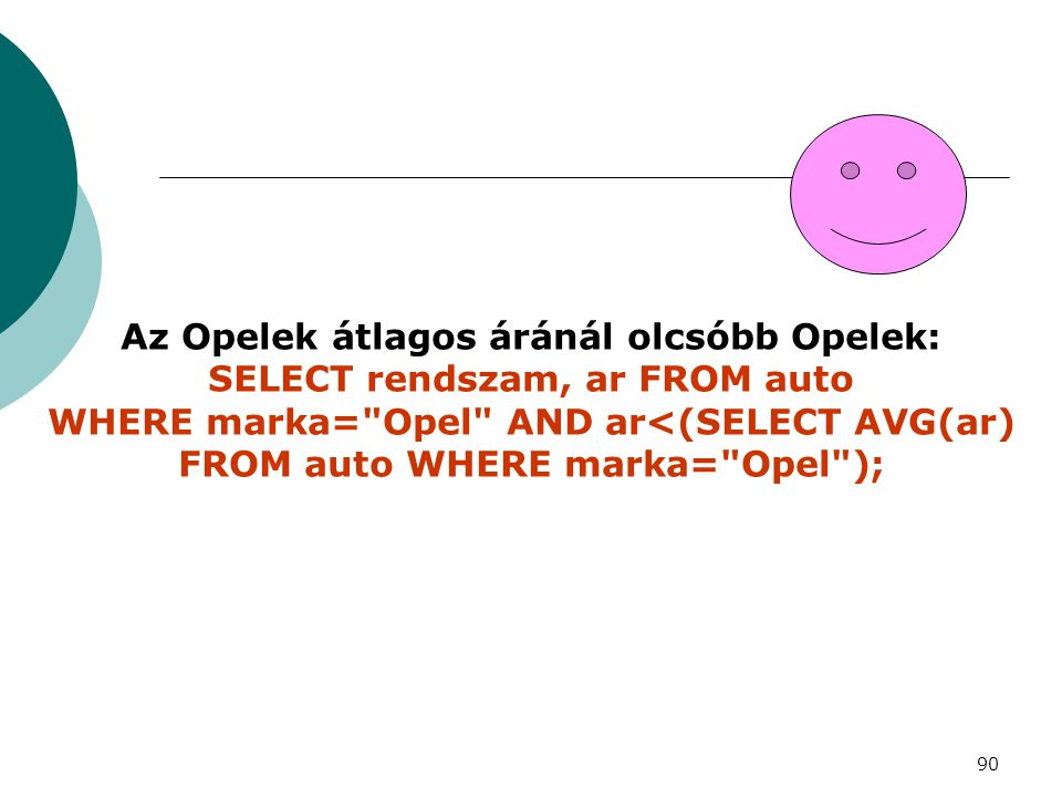 FROM auto WHERE marka= Opel );