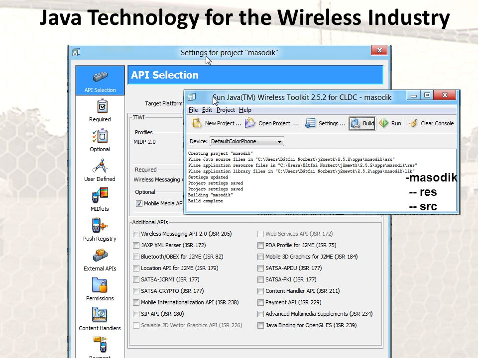 Java Technology for the Wireless Industry