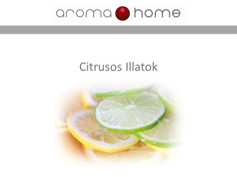 Citrusos Illatok