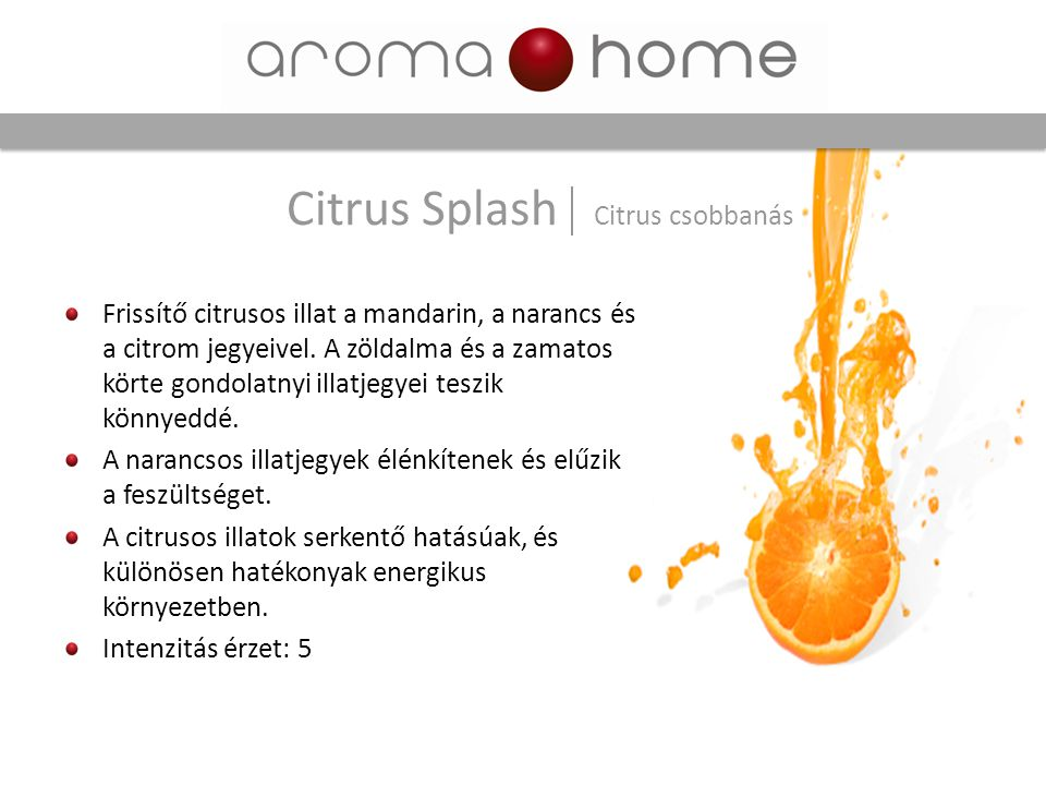 Citrus Splash Citrus csobbanás