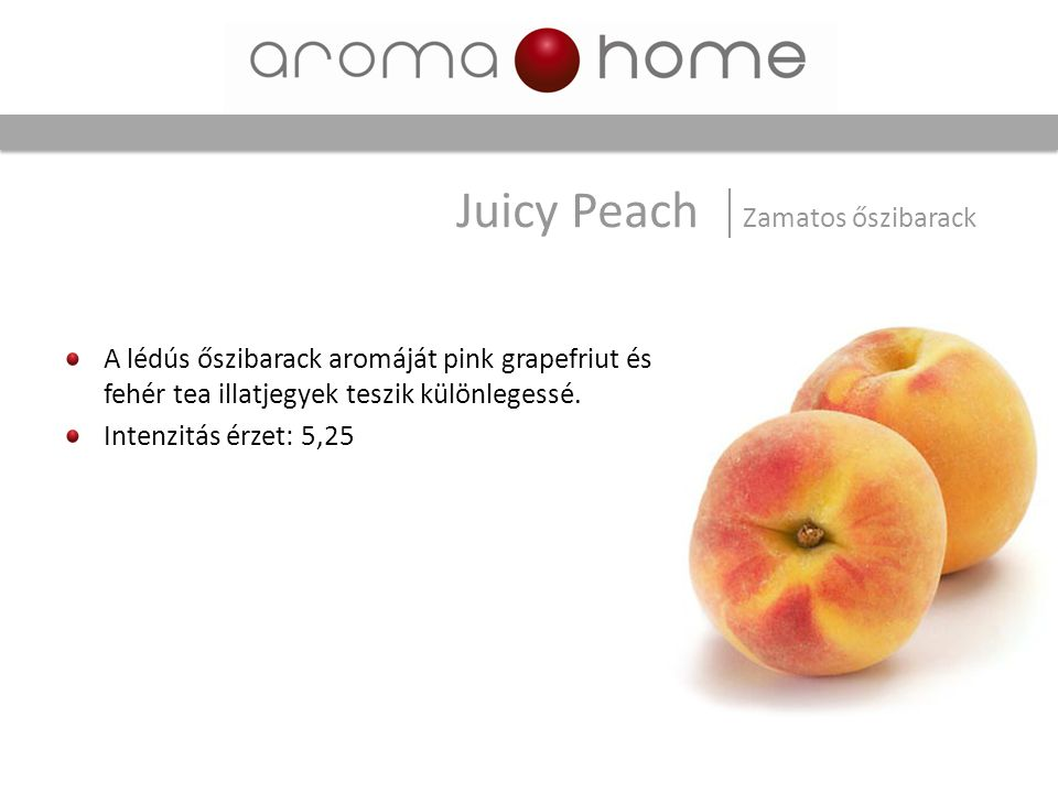 Juicy Peach Zamatos őszibarack