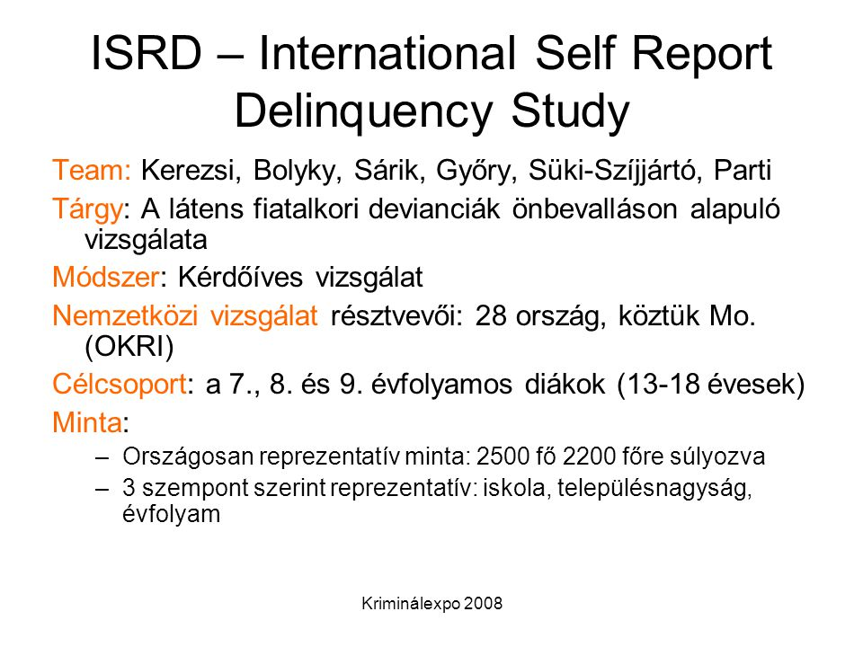 ISRD – International Self Report Delinquency Study
