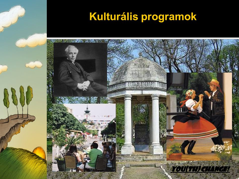 Kulturális programok You(th) Change!