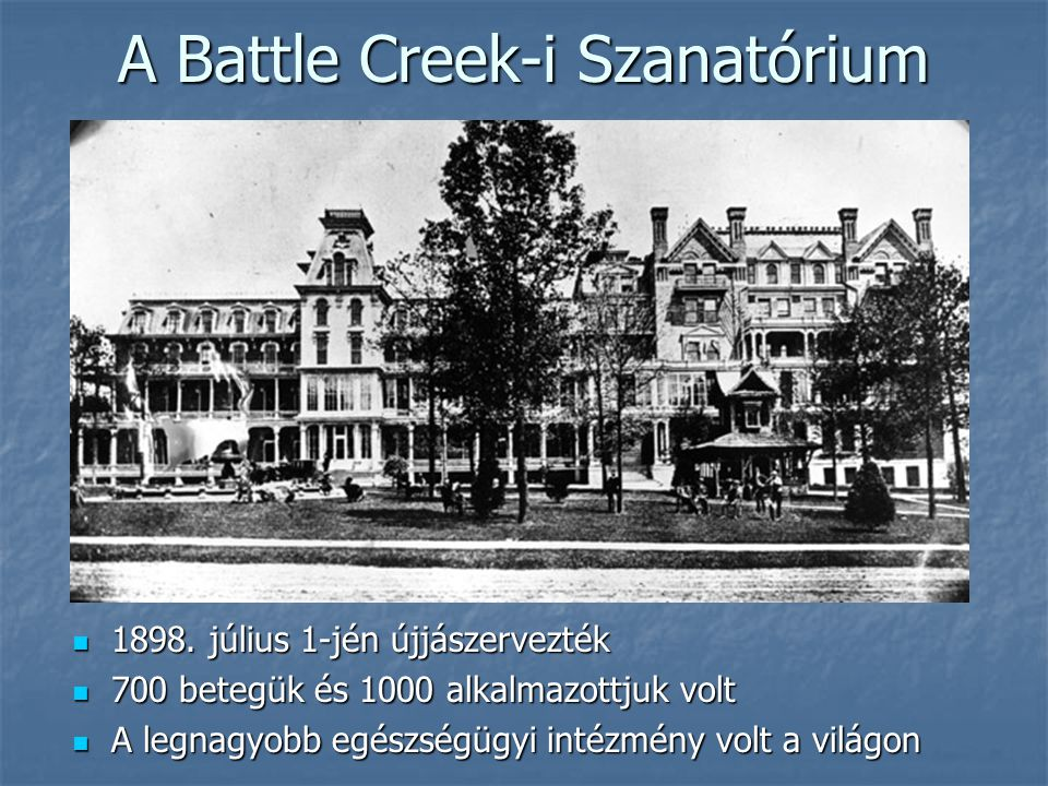 A Battle Creek-i Szanatórium