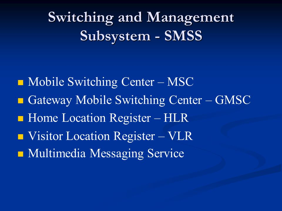 Switching and Management Subsystem - SMSS