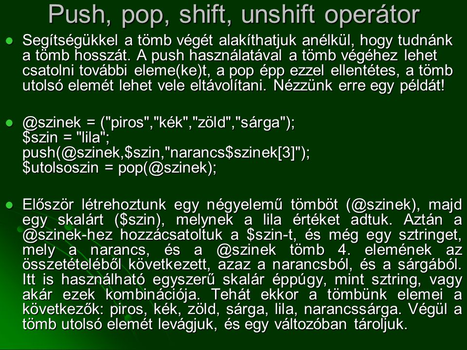 Push, pop, shift, unshift operátor