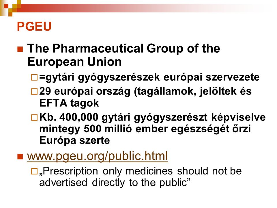 The Pharmaceutical Group of the European Union