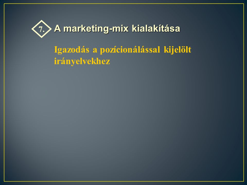 A marketing-mix kialakítása