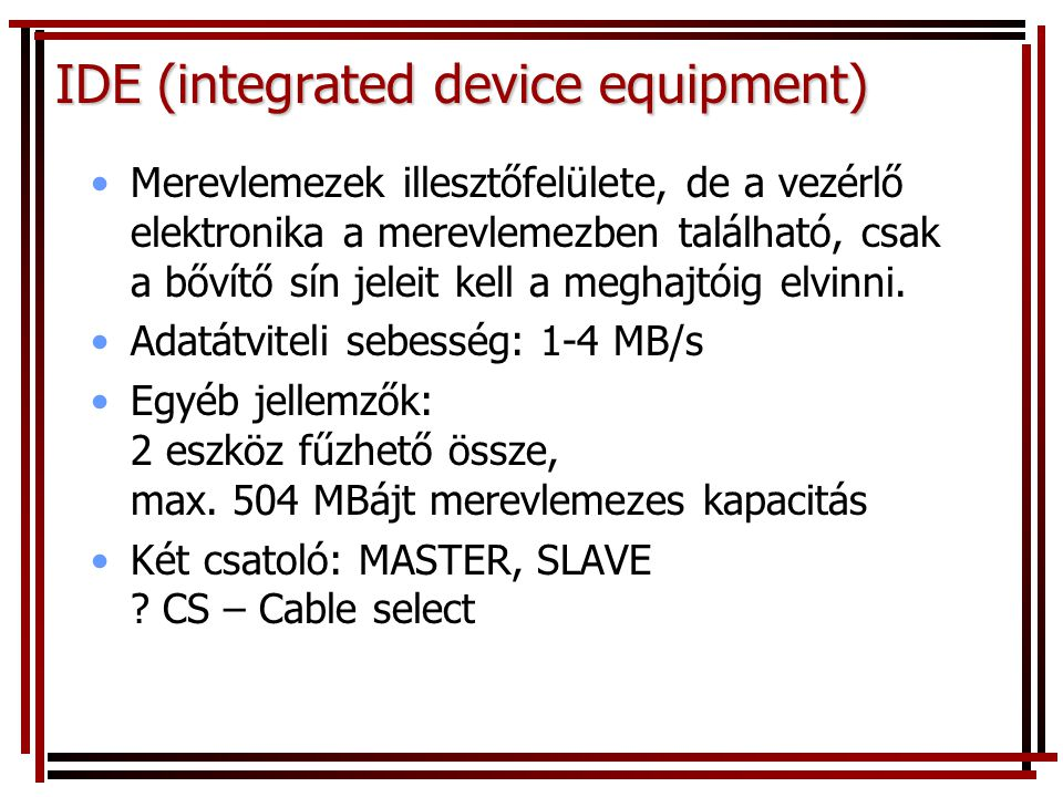 IDE (integrated device equipment)