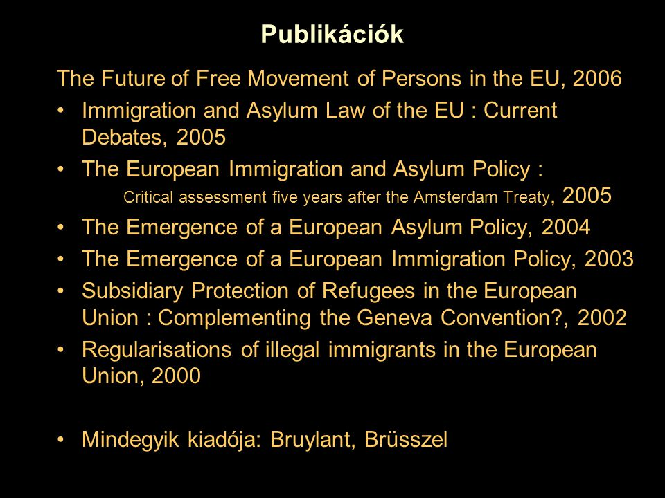 Publikációk The Future of Free Movement of Persons in the EU, 2006