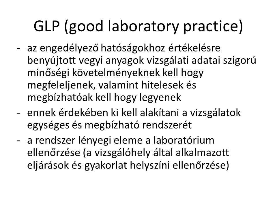 GLP (good laboratory practice)