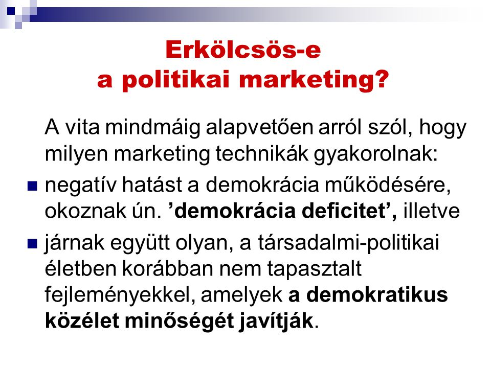 Erkölcsös-e a politikai marketing