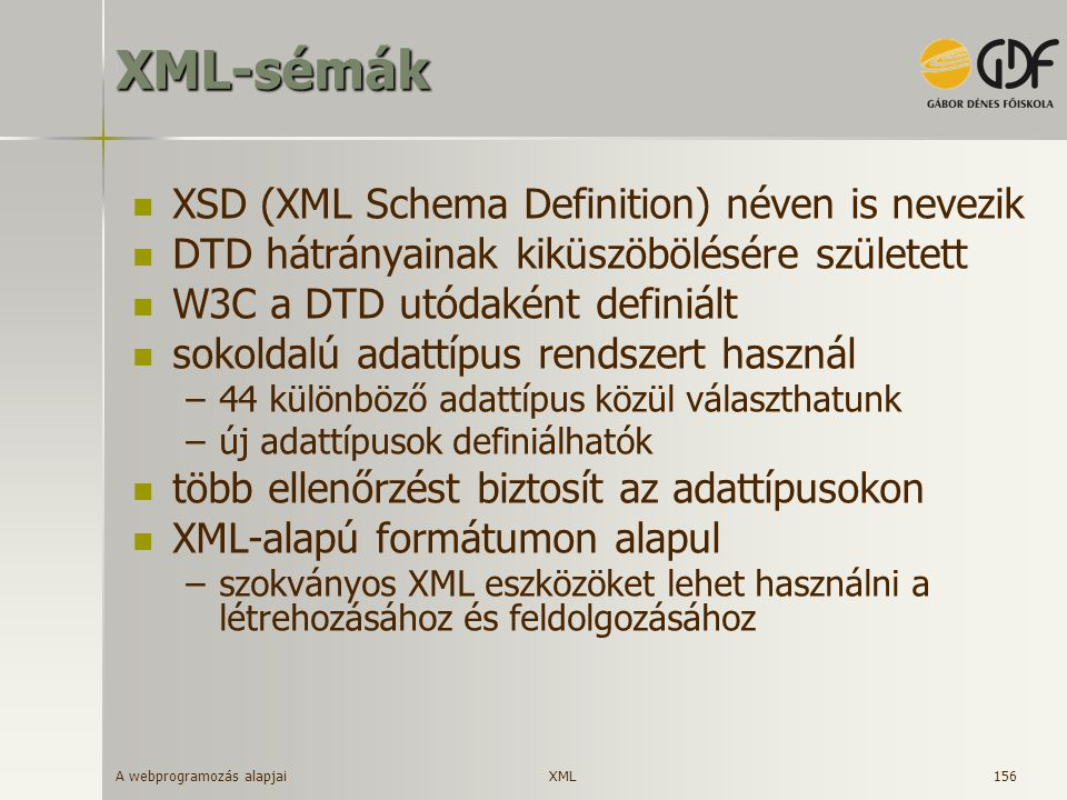 XML-sémák XSD (XML Schema Definition) néven is nevezik