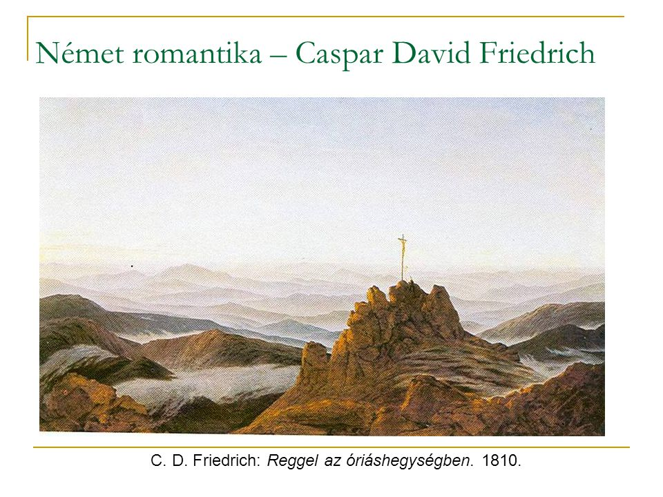 Német romantika – Caspar David Friedrich