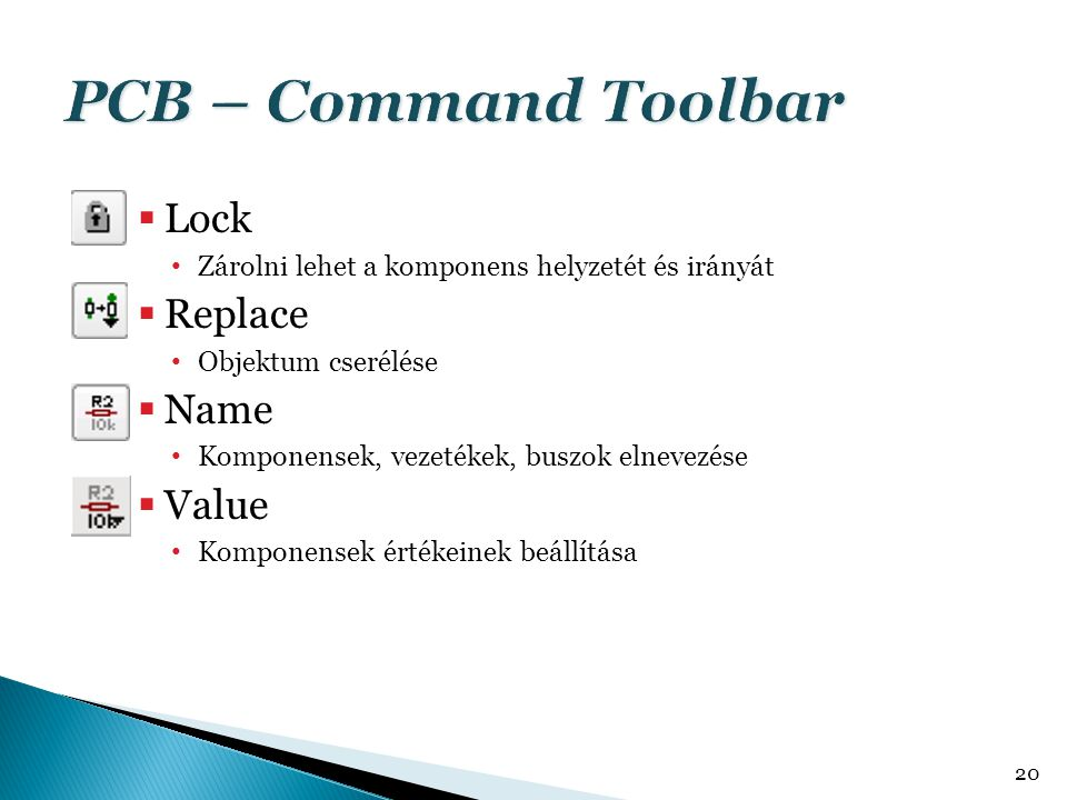 PCB – Command Toolbar Lock Replace Name Value