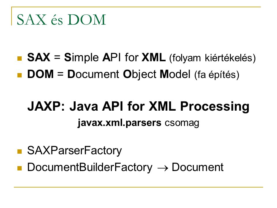 JAXP: Java API for XML Processing