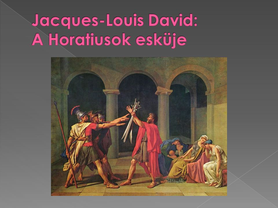 Jacques-Louis David: A Horatiusok esküje