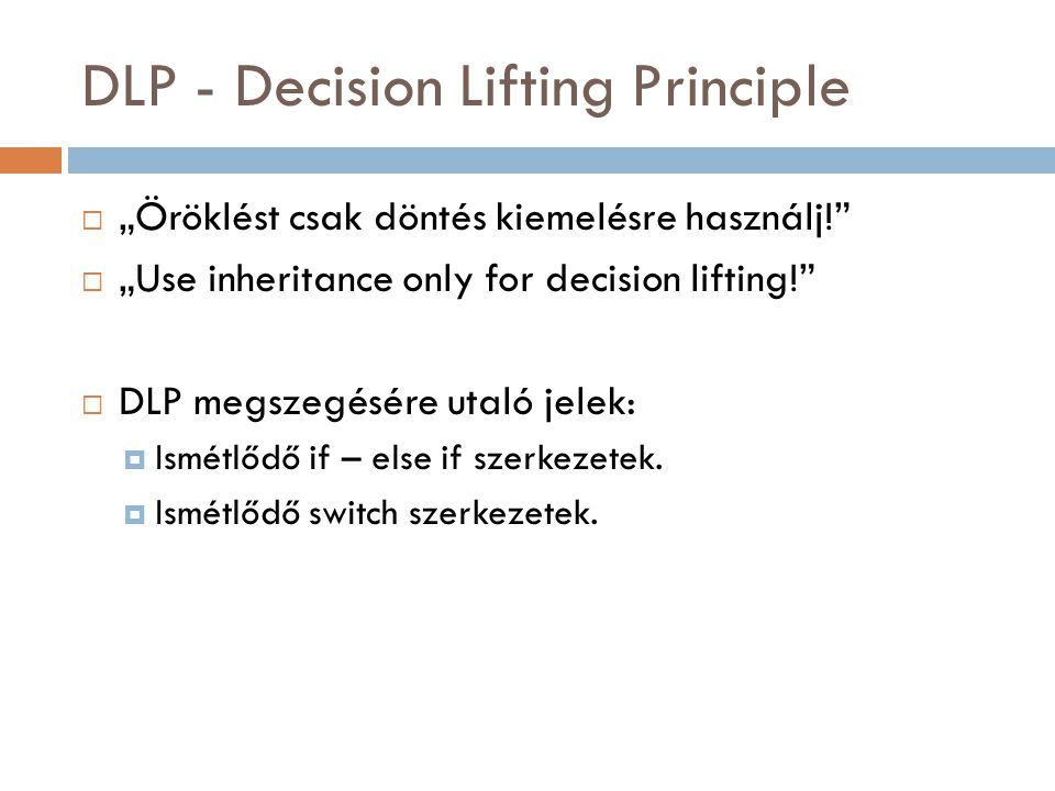 DLP - Decision Lifting Principle