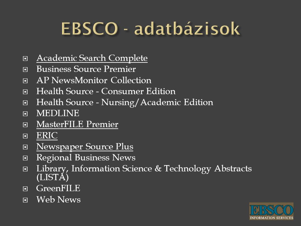 EBSCO - adatbázisok Academic Search Complete Business Source Premier