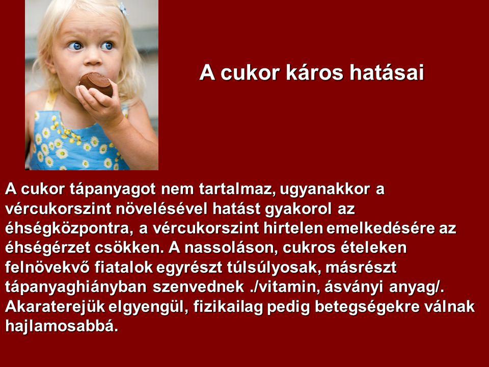 a cukor hipertóniás hatása)