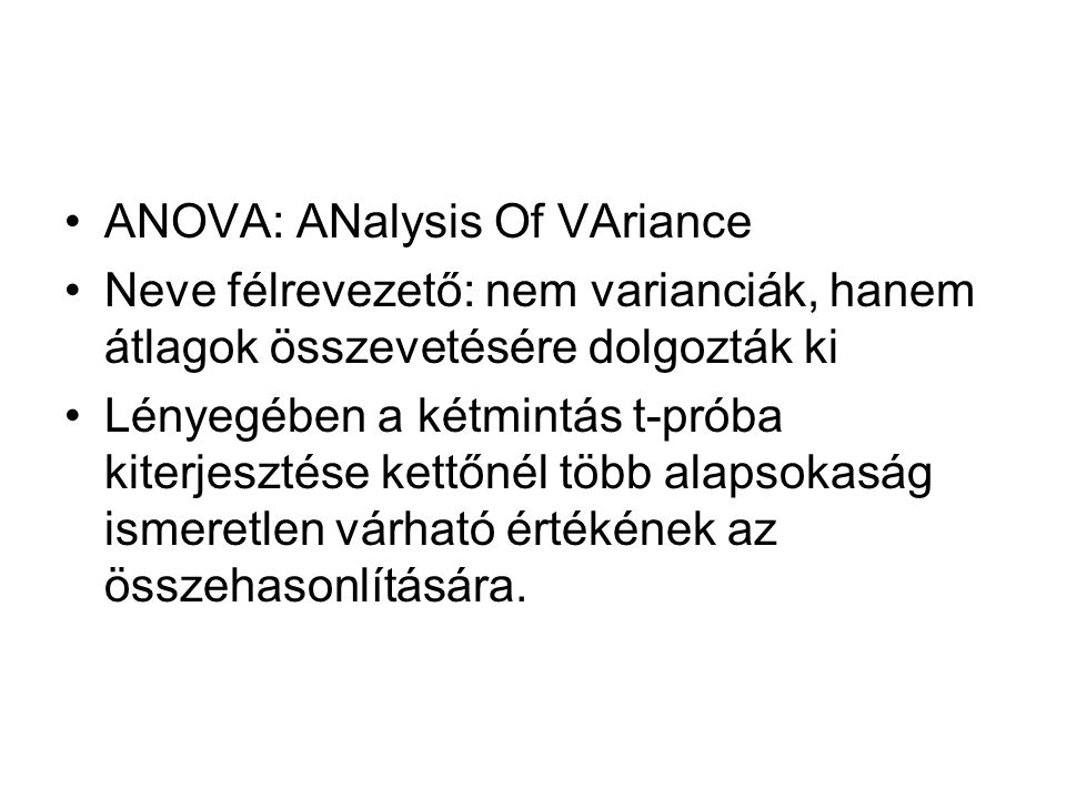ANOVA: ANalysis Of VAriance