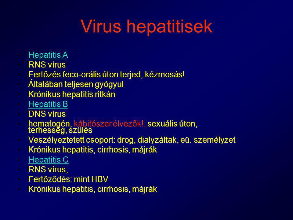 Virus hepatitisek Hepatitis A RNS vírus