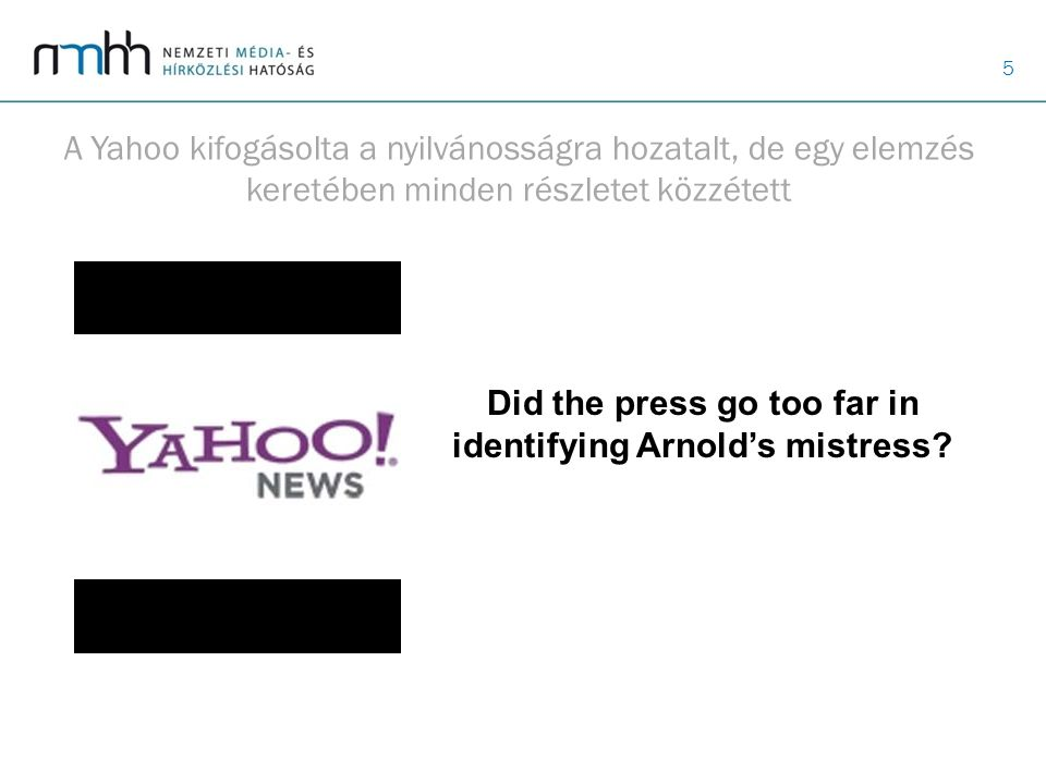 Did the press go too far in identifying Arnold's mistress