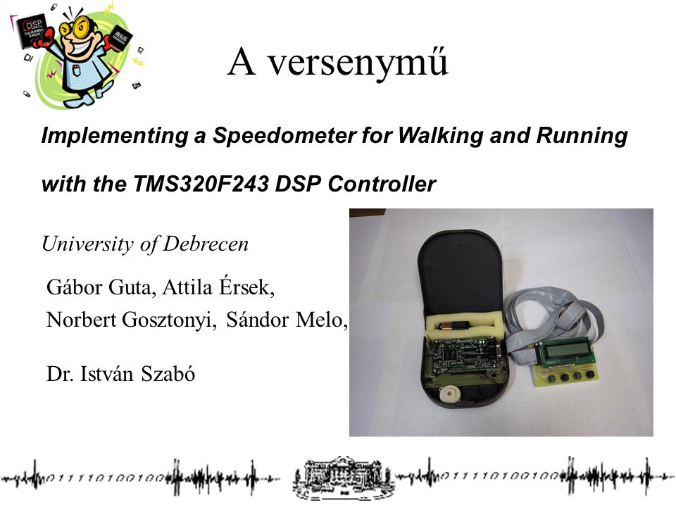 A versenymű Implementing a Speedometer for Walking and Running